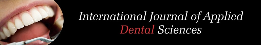 International Journal of Applied Dental Sciences
